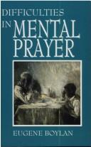 Download Difficulties in Mental Prayer