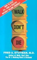 Walk, don't die