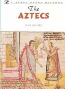 The Aztecs (History Opens Windows)