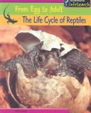 Download The Life Cycle of Reptiles (From Egg to Adult)
