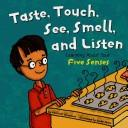 Download Look, Listen, Taste, Touch, and Smell
