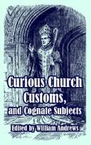 Download Curious Church Customs, And Cognate Subjects