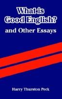 What Is Good English? And Other Essays
