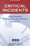 Critical Incidents: Ethical Issues in the Prevention and Treatment of Addiction