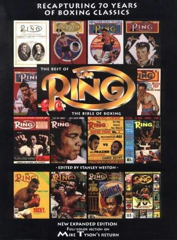 The Best of the Ring: The Bible of Boxing, Weston, Stanley (Editor)
