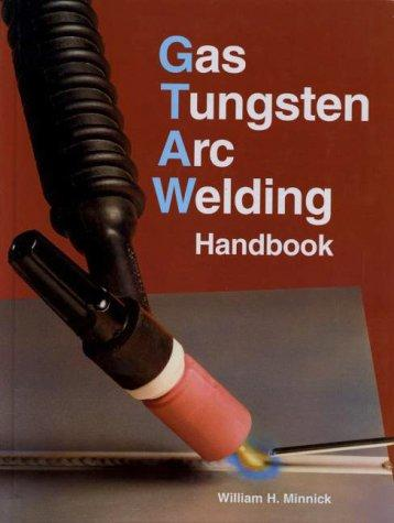 Download Gas Tungsten Arc Welding Handbook
