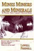 Mines, miners, and minerals