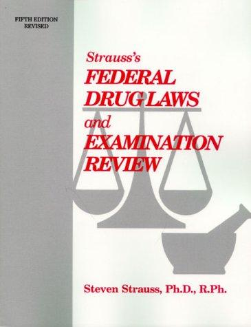 Download Strauss's federal drug laws and examination review