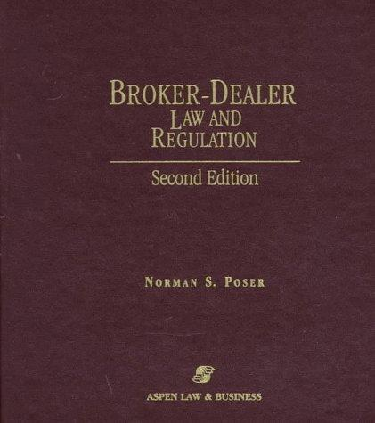 Broker-dealer law and regulation