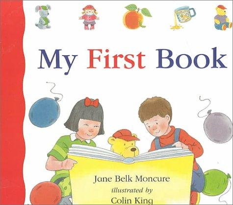 My first book by Jane Belk Moncure