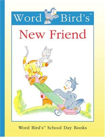 Word Bird's new friend by Jane Belk Moncure