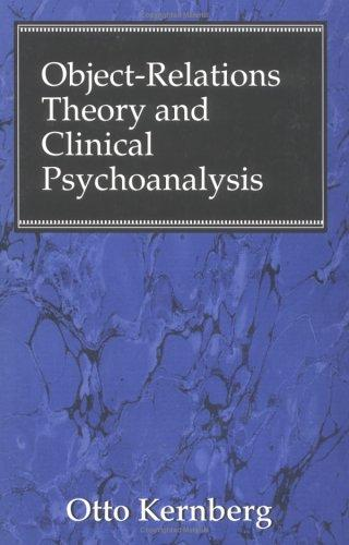 Download Object Relations Theory and Clinical Psychoanalysis