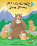 Download Not-so-grizzly bear stories