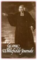 George Whitefield's Journals