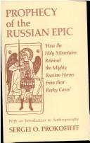 Prophecy of the Russian epic by Sergei O. Prokofieff