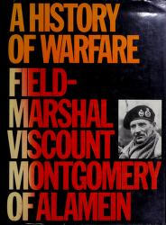 Cover of: A history of warfare | Bernard Law Montgomery