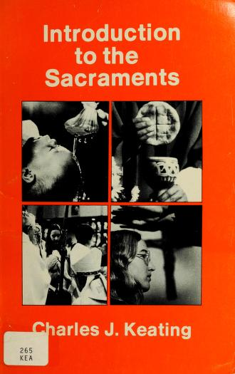 Cover of: Introduction to the sacraments | Charles J Keating