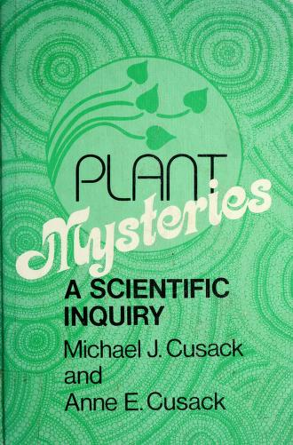Cover of: Plant mysteries | Anne E. Cusack