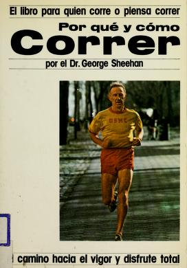 Cover of: Por Que Y Como Correr/Why and How to Run | George Sheehan