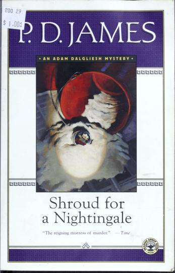 Cover of: Shroud for a nightingale   P. D. James