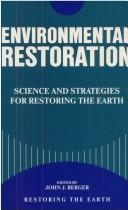 Environmental Restoration by John Berger