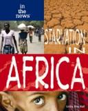 Starvation in Africa (In the News) by Linley Erin Hall