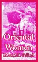 Oriental women by Edward B. Pollard