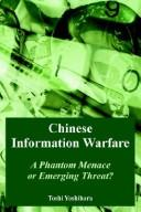 Chinese information warfare by Toshi Yoshihara