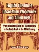 English Furniture Decoration Woodwork And Allied Arts