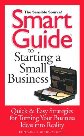 Sgt Starting a Small Business by Lisa Angowski Rogak