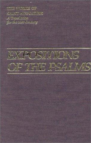 Expositions Of The Psalms 51-72 (Works of Saint Augustine) by Augustine of Hippo