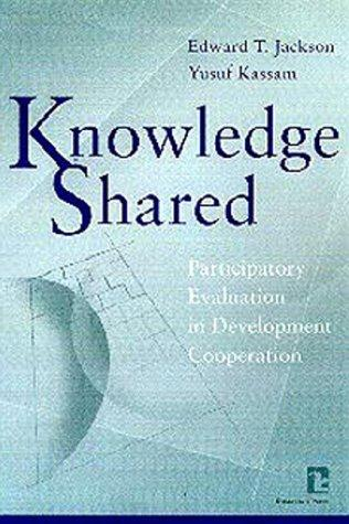 Knowledge shared by Edward T. Jackson and Yusuf Kassam, editors.