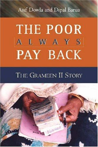 The Poor Always Pay Back by Asif Dowla, Dipal Barua