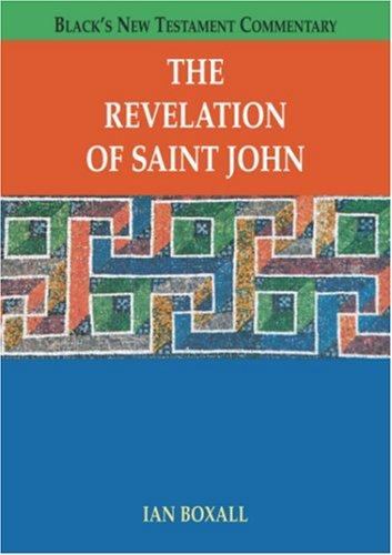 The Revelation of Saint John (Black's New Testament Commentary) by Ian Boxall