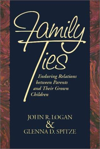 Family ties by Logan, John R.