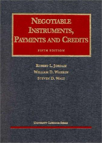 Negotiable instruments, payments and credits by Robert L. Jordan