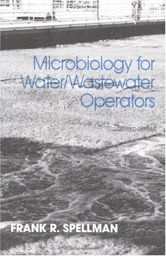 Microbiology for Water and Wastewater Operators by Frank R. Spellman