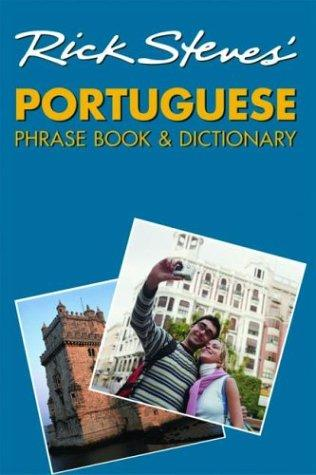 Rick Steves' Portuguese phrase book & dictionary by Rick Steves