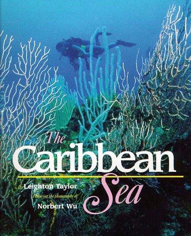The Caribbean Sea by L. R. Taylor