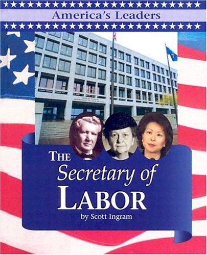 The Secretary of Labor by Scott Ingram