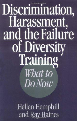 Discrimination, harassment, and the failure of diversity training by Hellen Hemphill