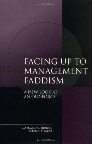 Facing up to Management Faddism by Peter N. Stearns