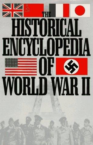 The Historical Encyclopedia of World War II by Marcel Baudot