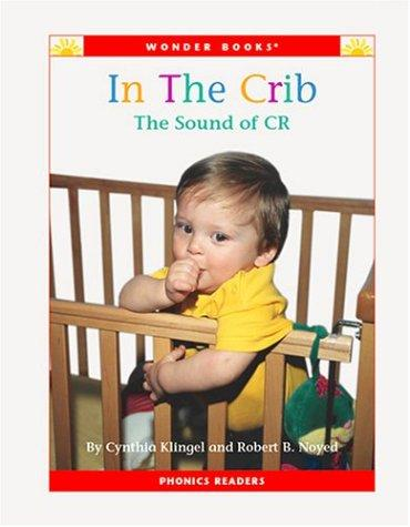 In the crib by Cynthia Fitterer Klingel