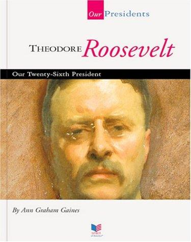 Theodore Roosevelt by Ann Gaines