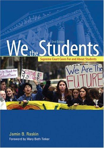We the students by Jamin B. Raskin