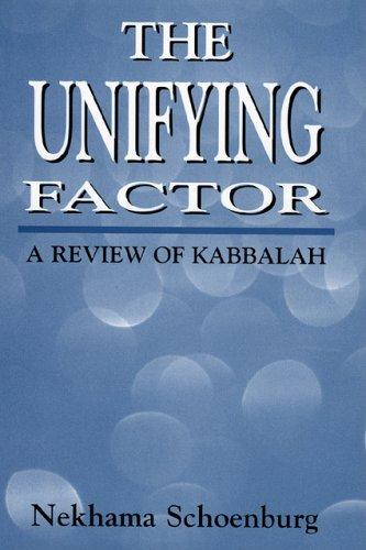 The unifying factor by Nekhama Schoenburg