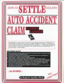 How to settle your own auto accident claim without a lawyer by Benji O. Anosike