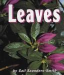 Leaves by Gail Saunders-Smith