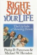 Right-sizing your life by Philip Patterson